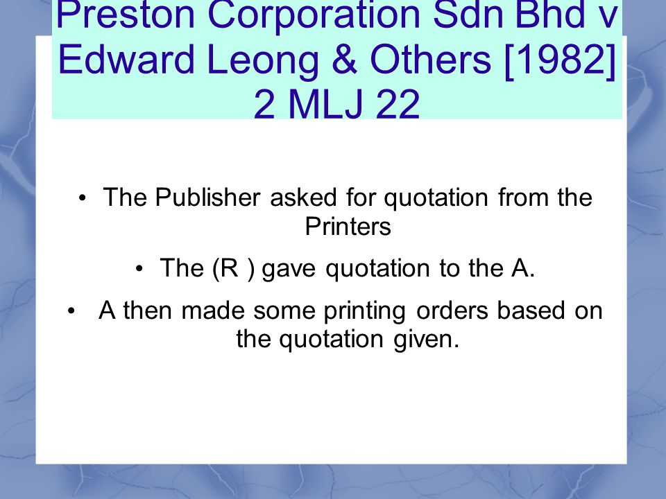 Preston Corporation Sdn Bhd v Edward Leong & Others [1982] 2 MLJ 22